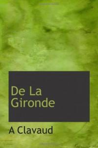 De La Gironde