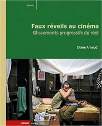 Faux reveils au cinema : Glissements progressifs du réel