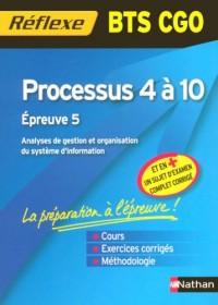 Processus 4 à 10 BTS CGO : Epreuve 5