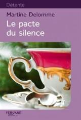 Le pacte du silence [Gros caractères]