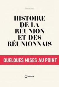 Histoire de La Réunion et des réunionnais