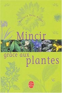 Mincir avec les plantes
