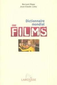 Dictionnaire mondial des films : 11 000 films du monde entier
