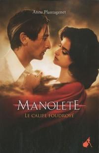 Manolete : Le calife foudroyé