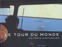 Le Tour du monde en porte-conteneurs
