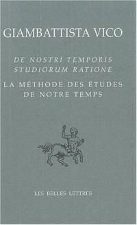 La méthode des études de notre temps : Edition bilingue français-latin
