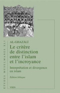 Le critère de distinction entre l'Islam et l'incroyance