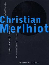 Christian Merlhiot (1 livre + 1 DVD)