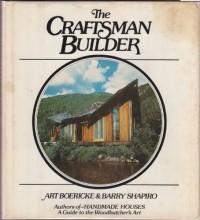 The Craftsman Builder / Art Boericke & Barry Shapiro