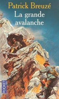 La grande avalanche