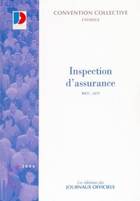 Inspection d'assurance - IDCC:1679 3e édition - octobre 2005