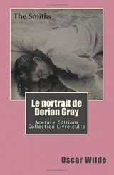Le portrait de Dorian Gray: Collection livre culte : volume 1 Morrissey/The Smiths