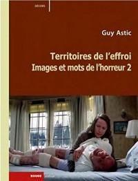 Images et Mots de l'Horreur 2 - Territoires de l'Effroi