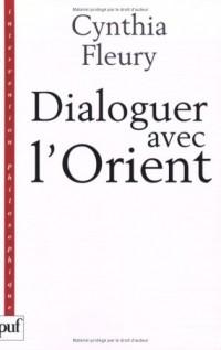Dialoguer avec l'Orient