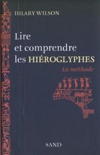 Lire et comprendre les hiéroglyphes : La méthode