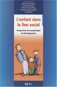 L'enfant dans le lien social : Perspectives de la psychologie du développement