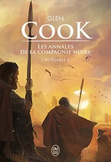 Les Annales de la Compagnie noire, L'intégrale Tome 4 : L'eau dort ; Soldats de pierre [Poche]
