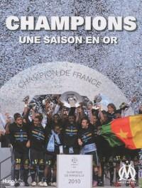 Champions : Une saison en or
