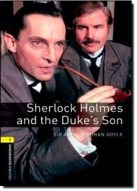 Sherlock Holmes and The Duke's Son: 400 Headwords