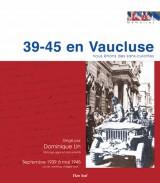 39-45 en Vaucluse, nous étions des sans-culottes