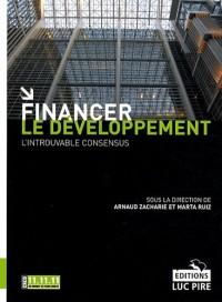 Financer le développement : L'introuvable consensus