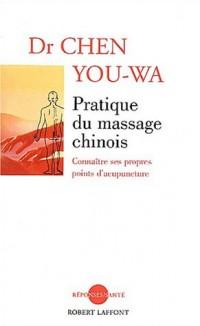 Pratique du massage chinois : Connaître ses propres points d'acupuncture