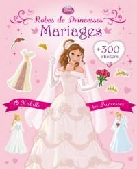 Mariages : Habille tes Princesses