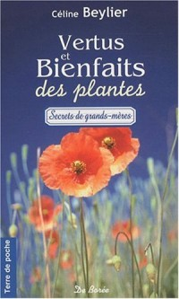 Vertus et bienfaits des plantes