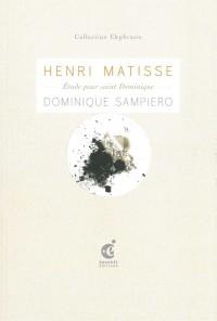 Henri Matisse,Etude pour Saint Dominique