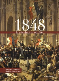 1848 : la révolution oubliée