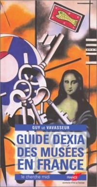 Guide Dexia des musées en France 2003