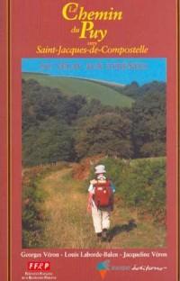 Le Chemin du Puy vers St-Jacques-de-Compostelle : Le Puy Roncevaux