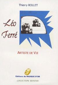 Léo Ferré : Artiste de vie
