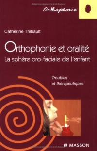 Orthophonie et oralité : La sphère oro-faciale de l'enfant