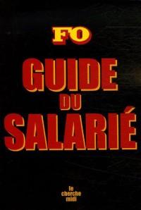 Connaissez vos droits : Guide du salarié FO