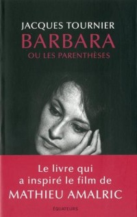 Barbara - Ou les parenthèses