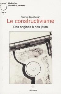 Le constructivisme : Des origines à nos jours