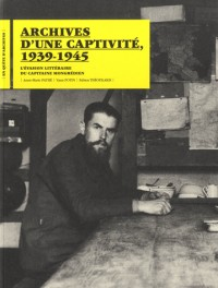 Archives d'une captivité, 1939-1945 : L'évasion littéraire du capitaine mongrédien