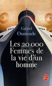Les 20 000 Femmes de la vie d'un homme