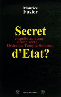Secret d'Etat ? : Ordre du Temple Solaire 10 ans après le drame du Vercors