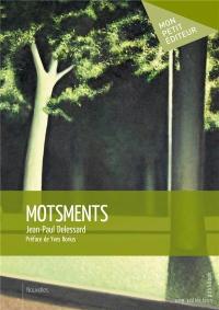 Motsments