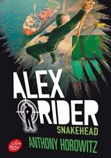 Alex Rider - Tome 7 - Snakehead [Poche]