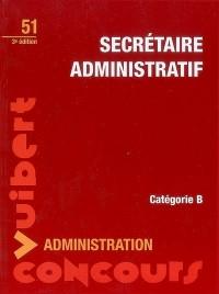 Secrétaire administratif : Catégorie B