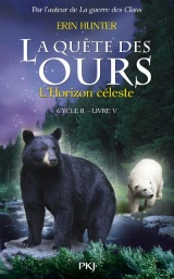 La quête des ours cycle II : L'Horizon céleste (5)