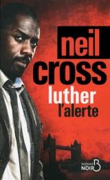 Luther : l'alerte