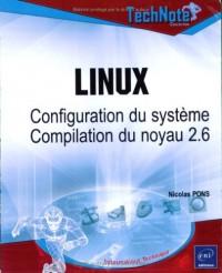 Linux : Configuration du système - Compilation du noyau 2.6