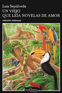 Un viejo que leía novelas de amor/ The Old Man Who Read Love Stories