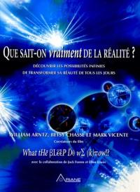 Que sait-on vraiment de la réalité ?