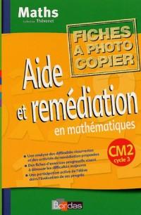 Aide et remédiation en mathématiques CM2 : Fiches à photocopier