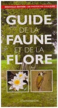 Guide de la faune et de la flore. Edition 2003
